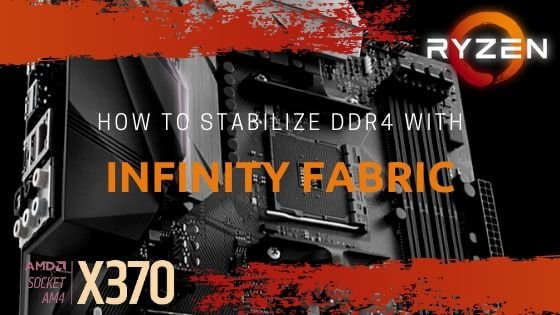 Stabelinzing DDR4 with Infinity Fabric banner